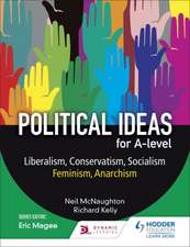 Political Ideas for A Level: Liberalism, Conservatism, Socialism, Feminism, Anarchism