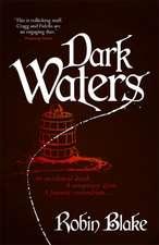 Blake, R: Dark Waters