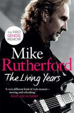 Rutherford, M: The Living Years