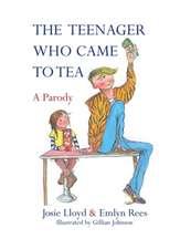 Rees, E: The Teenager Who Came to Tea