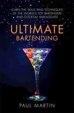 Martin, M: Ultimate Bartending