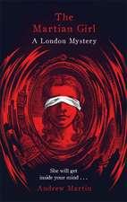 Martian Girl: A London Mystery