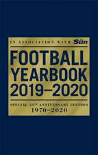 Football Yearbook 2019-2020 in association with The Sun - Special 50th Anniversary Edition