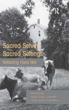 Sacred Selves, Sacred Settings:  Reflecting Hans Mol