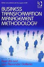 Business Transformation Management Methodology and Business Transformation Essentials