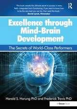 Travis, D: Excellence Through Mind-Brain Development