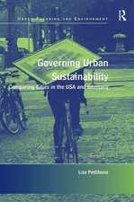 Governing Urban Sustainability: Comparing Cities in the USA and Germany