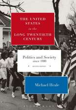 The United States in the Long Twentieth Century: Politics and Society since 1900