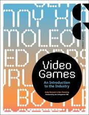 Video Games: An Introduction to the Industry