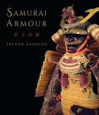 Samurai Armour: Volume I: The Japanese Cuirass