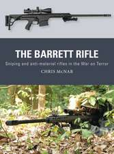The Barrett Rifle: Sniping and anti-materiel rifles in the War on Terror