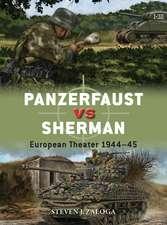 Panzerfaust vs Sherman: European Theater 1944–45