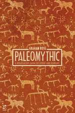 Paleomythic: A Roleplaying Game of Stone and Sorcery