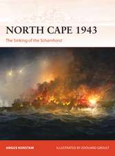 North Cape 1943: The Sinking of the Scharnhorst