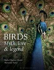 Birds: Myth, Lore and Legend