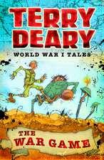 World War I Tales: The War Game