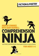 Comprehension Ninja for Ages 5-6: Fiction & Poetry