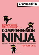 Comprehension Ninja for Ages 10-11: Fiction & Poetry