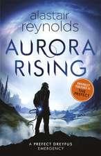 Aurora Rising: Anterior publicată ca The Perfect