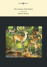 The Animal Why Book - Pictures by Edwin Noble