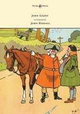 John Gilpin - Illustrated by John Hassall