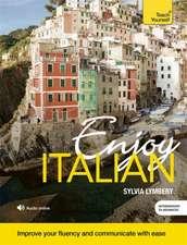 Enjoy Intermediate Italian:  All That Matters