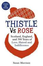 Thistle versus Rose