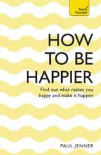 How to Be Happier:  Break Down the Barriers to Success