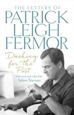Fermor, P: Dashing for the Post
