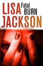 Jackson, L: Fatal Burn