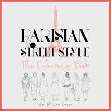 Parisian Street Style - The Adult Colouring Book