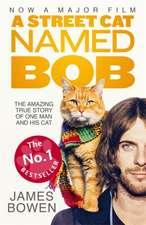 A Street Cat Named Bob. Film Tie-IN