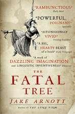 Arnott, J: The Fatal Tree