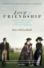 Stillman, W: Love & Friendship