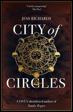 Richards, J: City of Circles