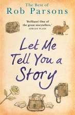 Let Me Tell You A Story