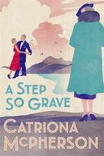 Mcpherson, C: Step So Grave