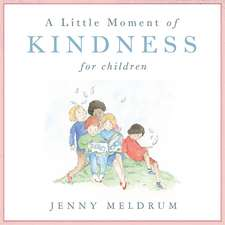 A Little Moment of Kindness for Children