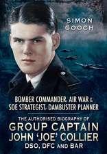 Group Captain John 'Joe' Collier DSO, DFC and Bar