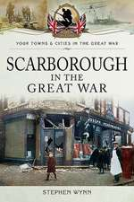 Scarborough in the Great War