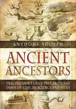 In Search of Our Ancient Ancestors