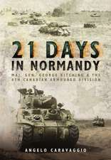 Twenty-One Days in Normandy