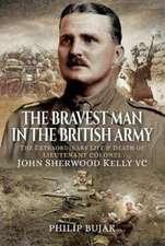 Bravest Man in the British Army