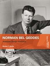 Norman Bel Geddes: American Design Visionary