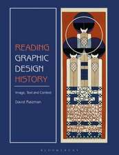Reading Graphic Design History: Image, Text, and Context