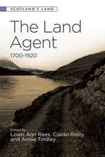 The Land Agent: 1700-1920
