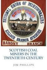 Scottish Coal Miners in the Twentieth Century