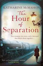 McMahon, K: Hour of Separation