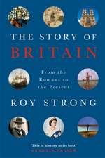 Strong, S: The Story of Britain
