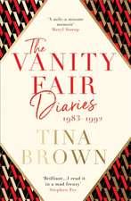 The Vanity Fair Diaries 1983-1992